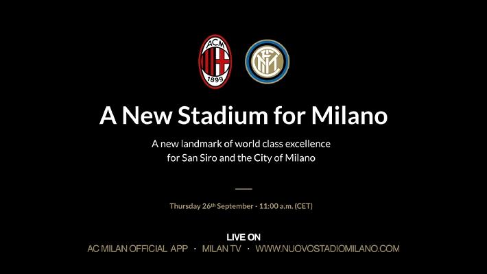 米兰官方:明日将与国米一同公布新球场的概念设计