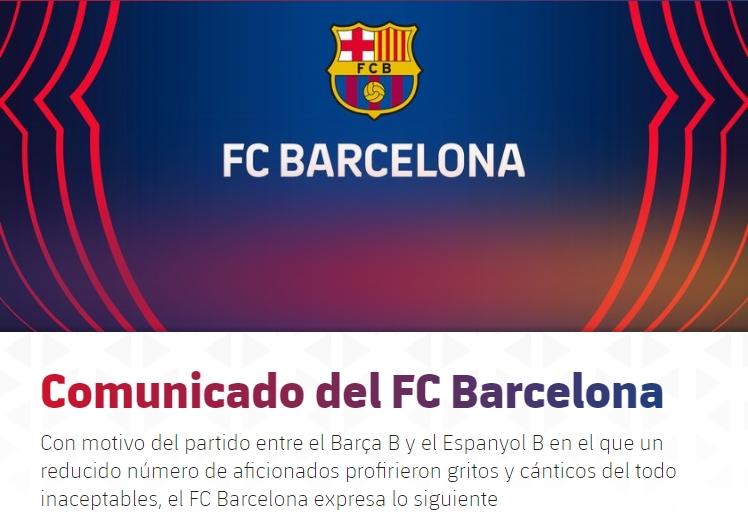 巴萨官方:谴责B队加泰德比中极端球迷侮辱西班牙人的行为