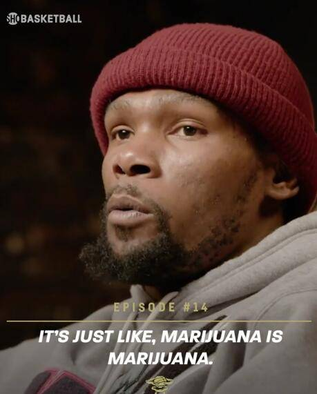 杜兰特:医用大麻没有什么害处 希望人们能看淡它的特殊性